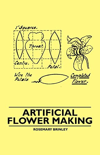 Artificial Flower Making By Rosemary Brinley