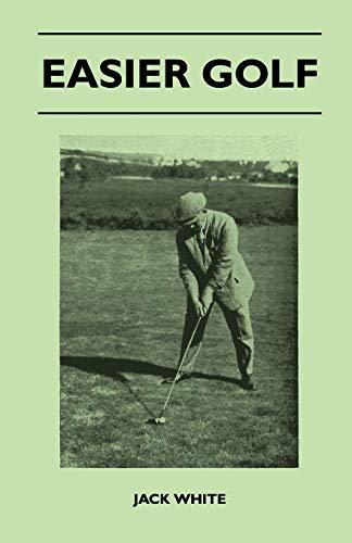 Easier Golf By Jack White