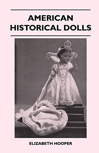 American Historical Dolls By Elizabeth Hooper