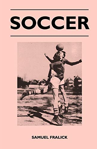 Soccer By Samuel Fralick