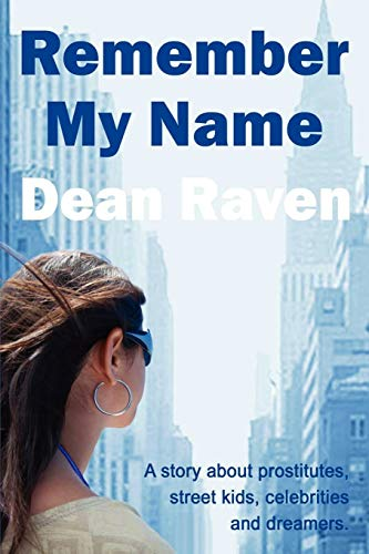 Remember My Name By Dean Raven