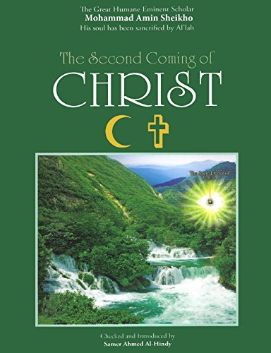 The Second Coming of Christ By Mohammad Amin Sheikho