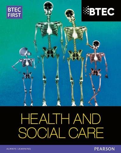 BTEC First in Health and Social Care Student Book By Heather Higgins