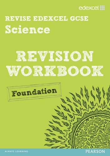 Revise Edexcel: Edexcel GCSE Science Revision Workbook - Foundation By Penny Johnson