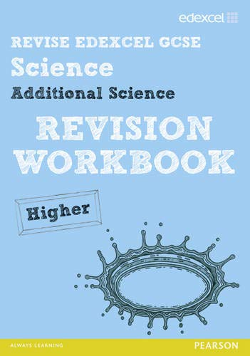 Revise Edexcel: Edexcel GCSE Additional Science Revision Workbook - Higher by Penny Johnson