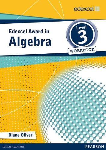 Edexcel Award in Algebra Level 3 Workbook by