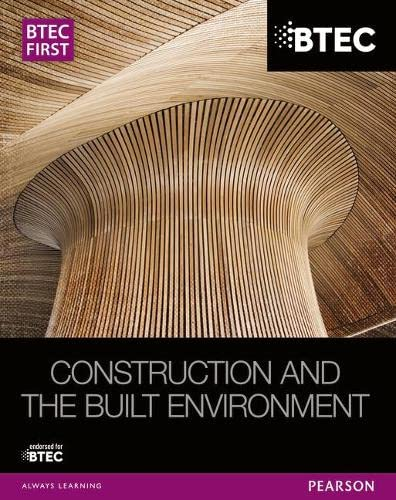 BTEC First Construction and the Built Environment Student Book by Simon Topliss