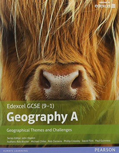 GCSE (9-1) Geography specification A: Geographical Themes and Challenges (Edexcel Geography GCSE Specification A 2016) By Rob Clemens