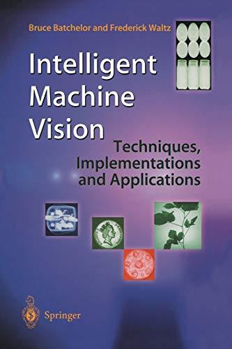 Intelligent Machine Vision By Bruce Batchelor