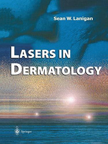 Lasers in Dermatology By Sean W. Lanigan