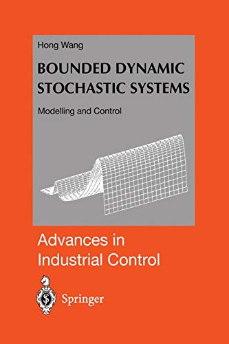 Bounded Dynamic Stochastic Systems By Hong Wang