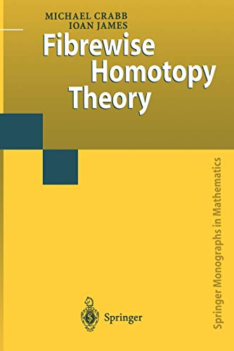 Fibrewise Homotopy Theory By Michael Charles Crabb