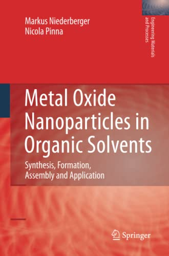 Metal Oxide Nanoparticles in Organic Solvents By Markus Niederberger