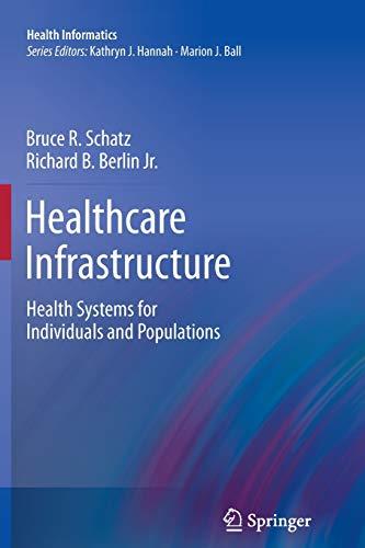 Healthcare Infrastructure By Bruce R. Schatz