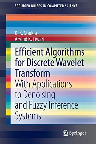 Efficient Algorithms for Discrete Wavelet Transform By K K Shukla