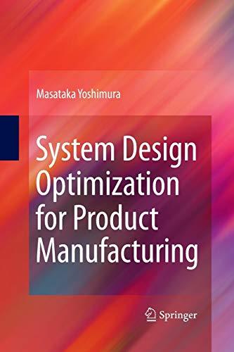 System Design Optimization for Product Manufacturing By Masataka Yoshimura