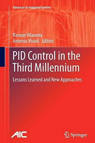 PID Control in the Third Millennium By Ramon Vilanova