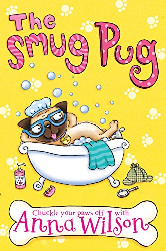 The Smug Pug By Anna Wilson