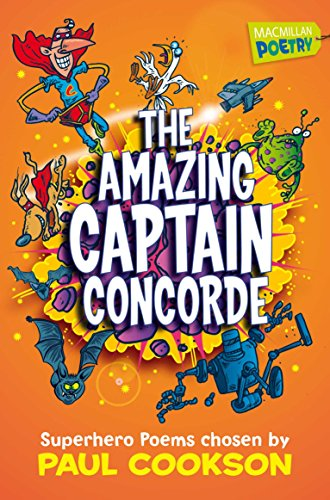 The Amazing Captain Concorde by Paul Cookson