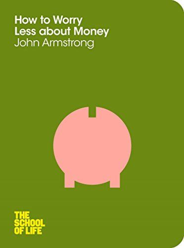 How to Worry Less About Money by Dr. John Armstrong