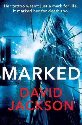 Marked By David Jackson