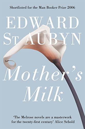 Mother's Milk by Edward St. Aubyn