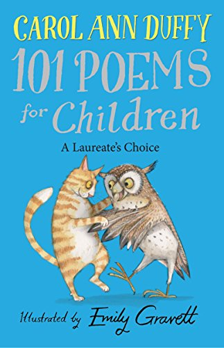 A Laureate's Choice - 101 Poems for Children Chosen by Carol Ann Duffy by Carol Ann Duffy