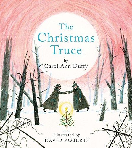 The Christmas Truce By Carol Ann Duffy
