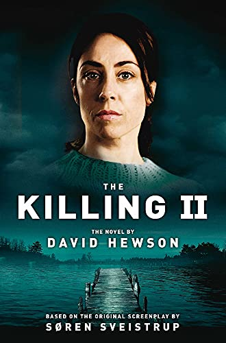 The Killing 2 by David Hewson
