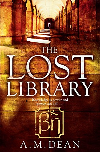 The Lost Library By A. M. Dean