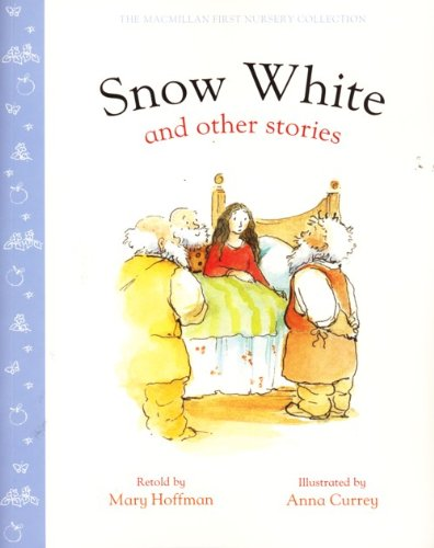Snow White and Other Stories Retold by Mary Hoffman