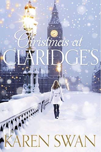 Christmas at Claridge's by Karen Swan