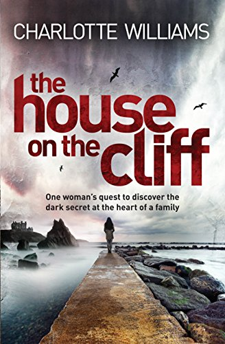 The House on the Cliff By Charlotte Williams