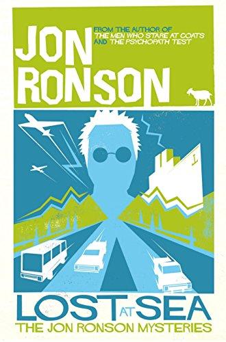 Lost at Sea: The Jon Ronson Mysteries by Jon Ronson