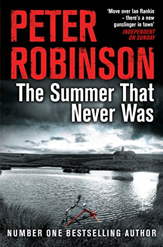 The Summer That Never Was By Peter Robinson