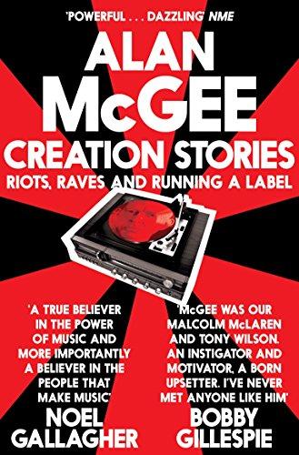 Creation Stories von Alan McGee