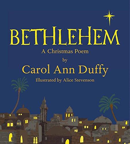 Bethlehem: A Christmas Poem by Carol Ann Duffy
