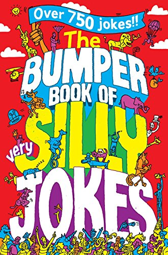 The Bumper Book of Very Silly Jokes by Macmillan Children's Books