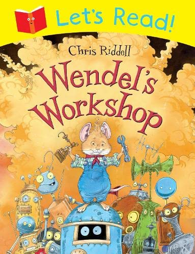 Let's Read! Wendel's Workshop by Chris Riddell
