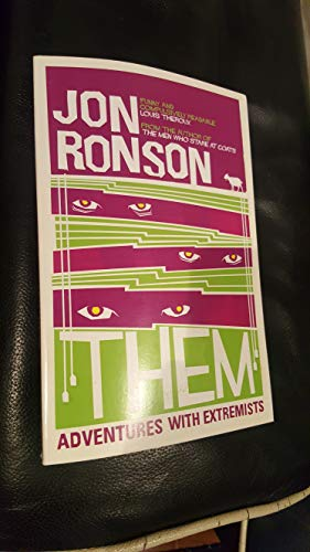 Them Adventures with Extremists by Jon Ronson