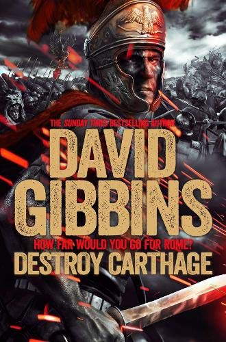 Total War Rome: Destroy Carthage by David Gibbins