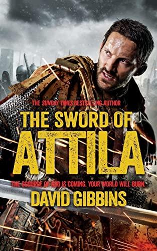 The Sword of Attila: Rome by David Gibbins
