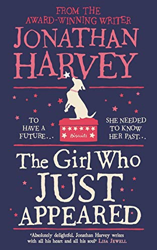 The Girl Who Just Appeared by Jonathan Harvey