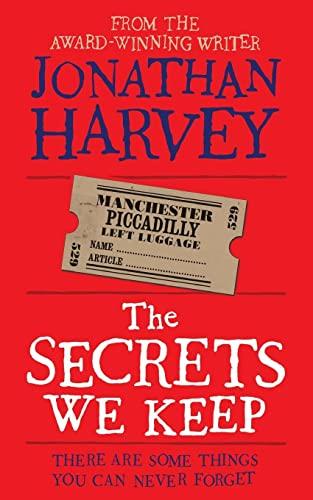 The Secrets We Keep by Jonathan Harvey