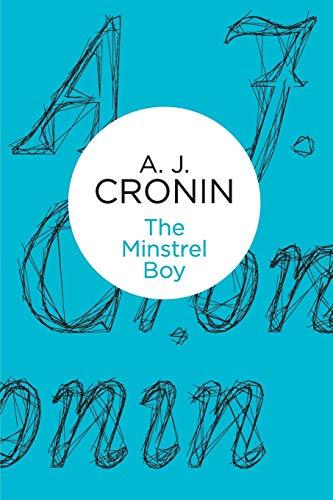 The Minstrel Boy By A. J. Cronin