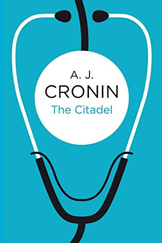 The Citadel By A. J. Cronin