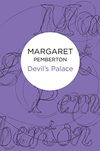 Devil's Palace By Margaret Pemberton