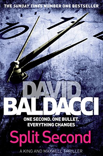 Split Second (King and Maxwell) By David Baldacci