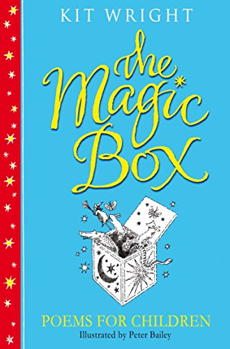The Magic Box: Poems For Children By Kit Wright