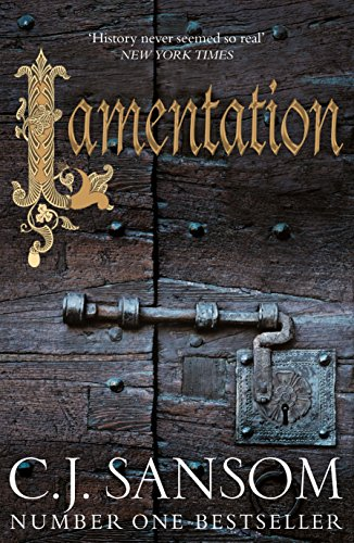 Lamentation by C. J. Sansom